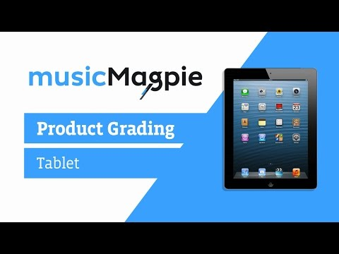 Tablet Condition Grading - musicMagpie Store