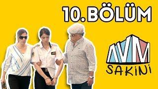 AVM Sakini - 10. Bölüm