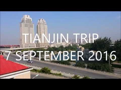 Tianjin Trip 2016 - Day 2 [HD]