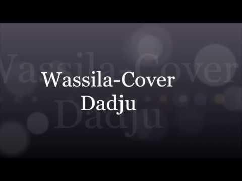 Wassila-Cover Dadju (Parole/Lyrise)