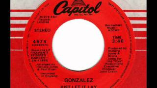 GONZALEZ  Just let it lay  70s Modern Soul