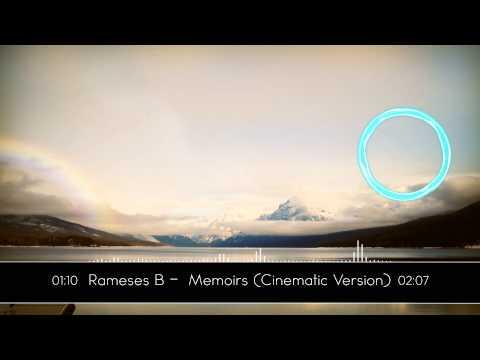 Rameses B - Memoirs (cinematic Version)