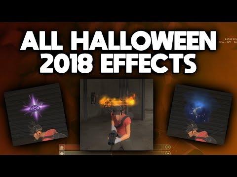 ALL SCREAM FORTRESS X EFFECTS (TF2 Halloween 2018 Unusuals)