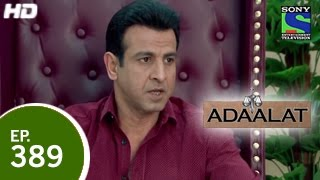 Adaalat - अदालत - Episode 389 - 17th January 2015