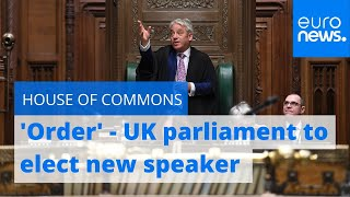 New speaker of UK's House of Commons to be elected | Live