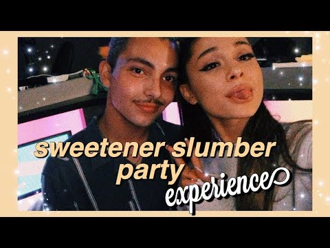 My experience at the Sweetener Slumber Party