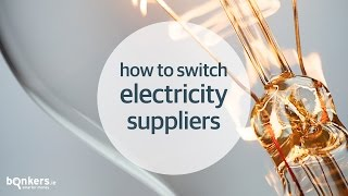 How to Switch Electricity Suppliers with bonkers.ie