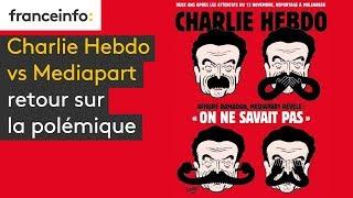 Charlie Hebdo vs Mediapart : retour sur la polémique