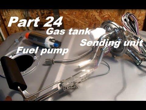 72 Chevy LS swap part 24 - Gas tank,Sending unit, And Fuel pump