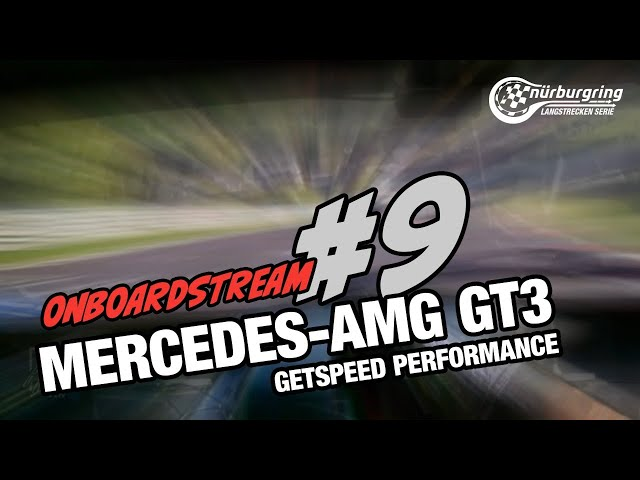 Onboard: #9 | GetSpeed | Mercedes-AMG GT3