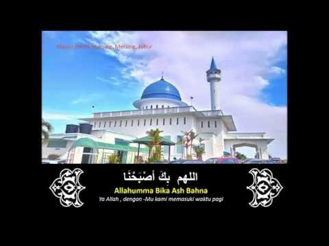 Doa Allahumma bika ash bahna Ustaz Nabil Ahmad اللهم بِكَ أصْبَحْنَا
