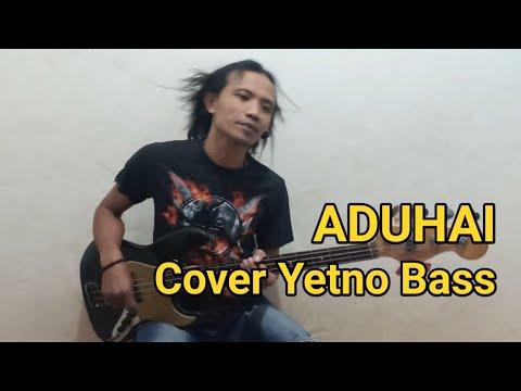 Aduhai - Cover Yetno Bass