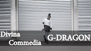 Divina Commedia - G-DRAGON Outro 시곡 Dance Resimi