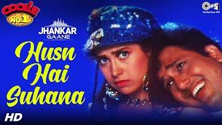 Husn Hai Suhana (Jhankar) - Coolie. No.1 | Govinda & Karisma Kapoor | Abhijeet, Chandana Dixit