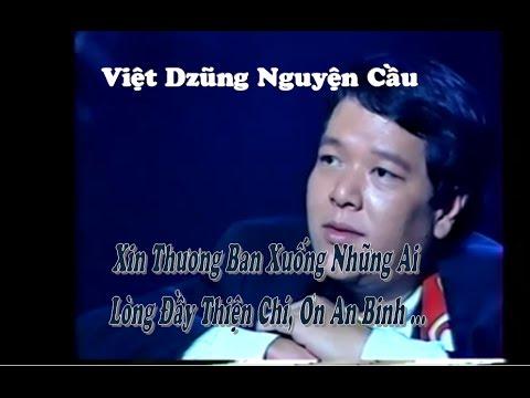 """Việt Dzũng Nguyện Cầu - """"Chính lúc chết đi là khi vui sống muôn đời..."""""""