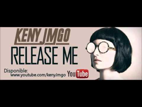 Release Me by Keny JMGO
