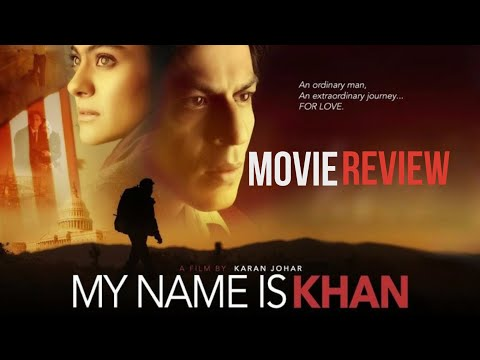 My Name is Khan Full Movie Review | Shahrukh Khan | Discussion