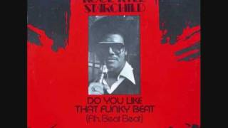 Kool Kyle The Starchild - Do You Like That Funky Beat