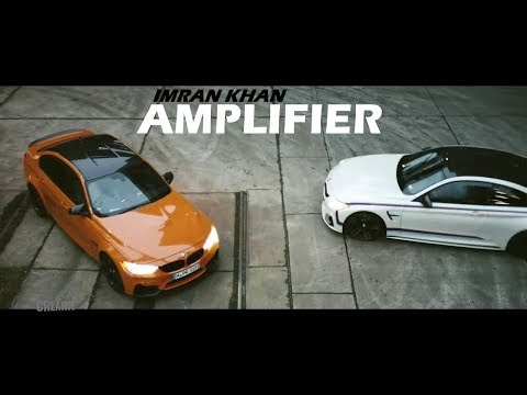 Imran Khan - Fully loaded Amplifier vs BMW (official video)