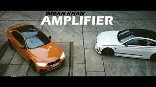 Download Imran Khan - Fully loaded Amplifier vs BMW (official video) Mp3 and Videos