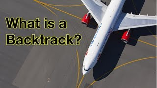 What is a BACKTRACK? explained by Captain Joe