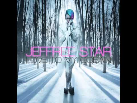 Jeffree Star- Love To My Cobain [Audio]   NEW SINGLE 2013