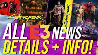 Cyberpunk 2077 News - ALL Details, Info & News From E3 2019!