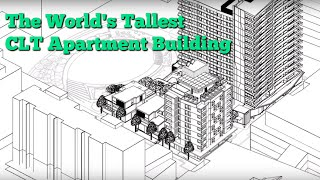Forte` - Creating The World's Tallest Clt Apartment Building