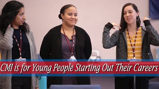 CMI is for Young People Starting Out Their Careers