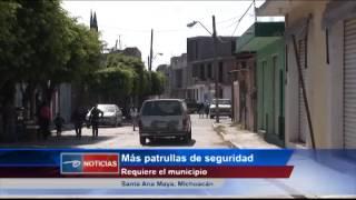 Santa Ana Maya, Mich.- Más patrullas de seguridad. Requiere el municipio.