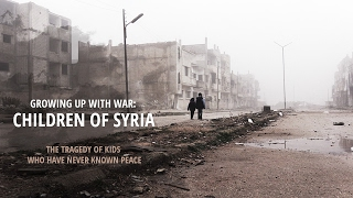 Growing up with War: Children of Syria (RT Documentary)