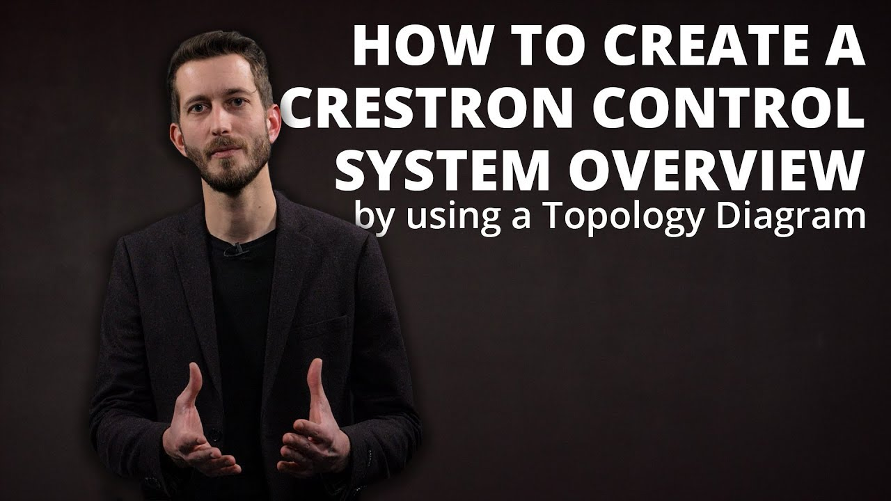 How to create a Crestron Control System overview by using a Topology