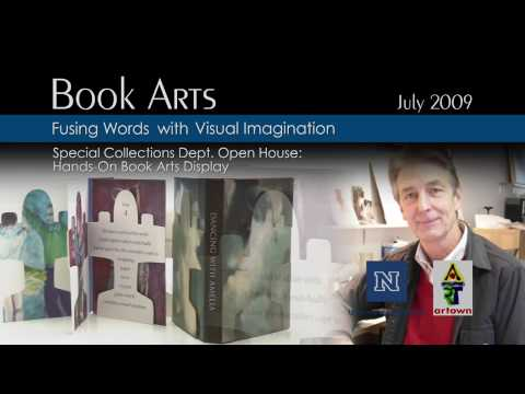 Book Arts - University of Nevada, Reno Artown July 2009 Special Collections Book Arts Collection