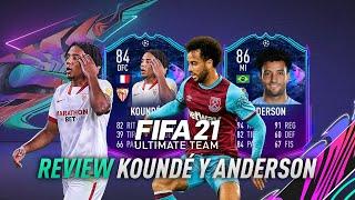 FIFA 21 | ¿MERECEN LA PENA JULES KOUNDÉ 84 Y FELIPE ANDERSON 86 RTTF? (REVIEW)