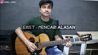 Download lagu Exist - Mencari Alasan | Fingerstyle Gitar Cover | Lirik