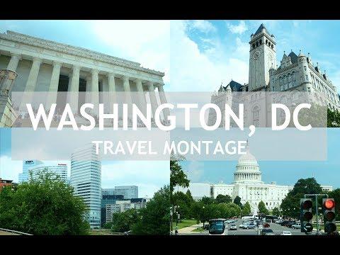 Washington DC   Travel Montage