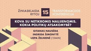 Diskusija apie netikras naujienas su Ingrida Šimonyte ir Gitanu Nausėda
