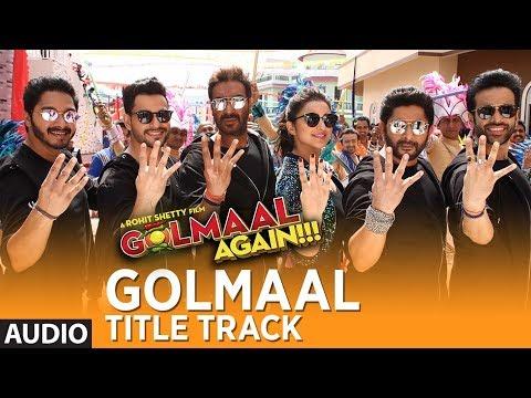 Golmaal Title Track (Audio) | Ajay Devgn|...