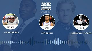 Julian Edelman, Steph Curry, Cowboys vs. Patriots (4.13.21) | UNDISPUTED Audio Podcast