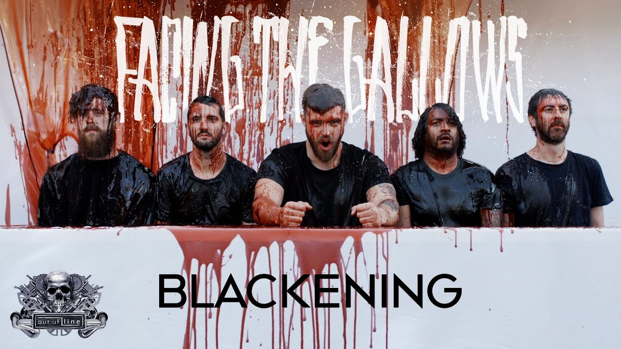 Facing The Gallows - Blackening (Official Music Video)