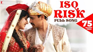 Isq Risk - Full Song - Mere Brother Ki Dulhan