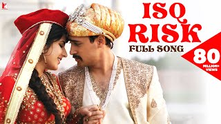 Isq Risk | Full Song | Mere Brother Ki Dulhan | Katrina Kaif, Imran Khan | Rahat Fateh Ali Khan