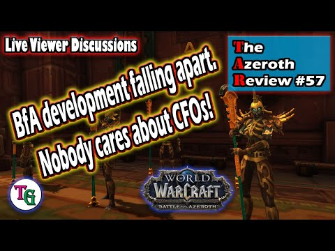 The Azeroth Review #57 Discussing Rewards in WoW and What Warcraft 5 Might Be