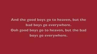 Play Good Girls Go To Heaven (Bad Girls Go Everywhere)