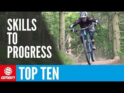 Top 10 Mountain Bike Skills To Progress Your Riding