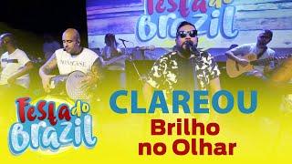 FM O Dia - Clareou - Brilho no Olhar