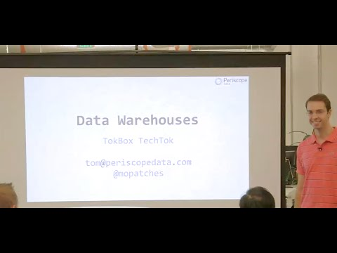 TechToks at TokBox - Designing your Data Warehouse