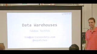 TechToks at TokBox - Designing your Data Warehouse