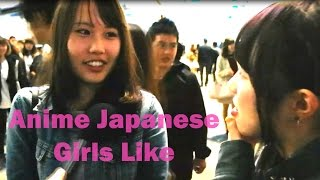 What Anime Do Japanese Girls Like? (Interview)