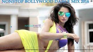 Hindi remix song 2016 JULY ☼ Bollywood Nonstop Dance Party DJ Mix
